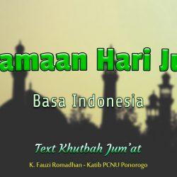 Keutamaan Hari Jumat - Teks Khutbah Jumat Bahasa Indonesia NU