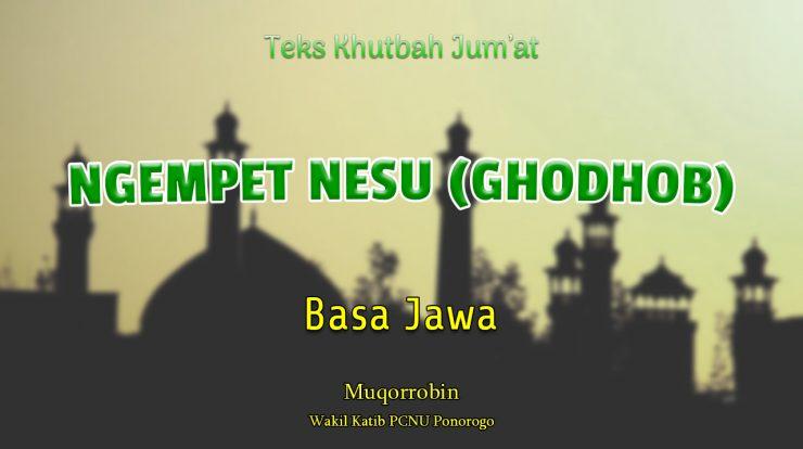 NGEMPET NESU (GHODHOB) - Teks Khutbah Jumat Basa Jawa
