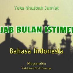 Naskah Khutbah Jumat Singkat NU Bahasa Indonesia - ROJAB BULAN ISTIMEWA