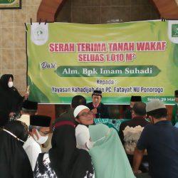 Serah terima tanah wakaf dari almarhum Imam Suhadi kepada Yayasan Khadijah dan PC Fatayat NU Ponorogo
