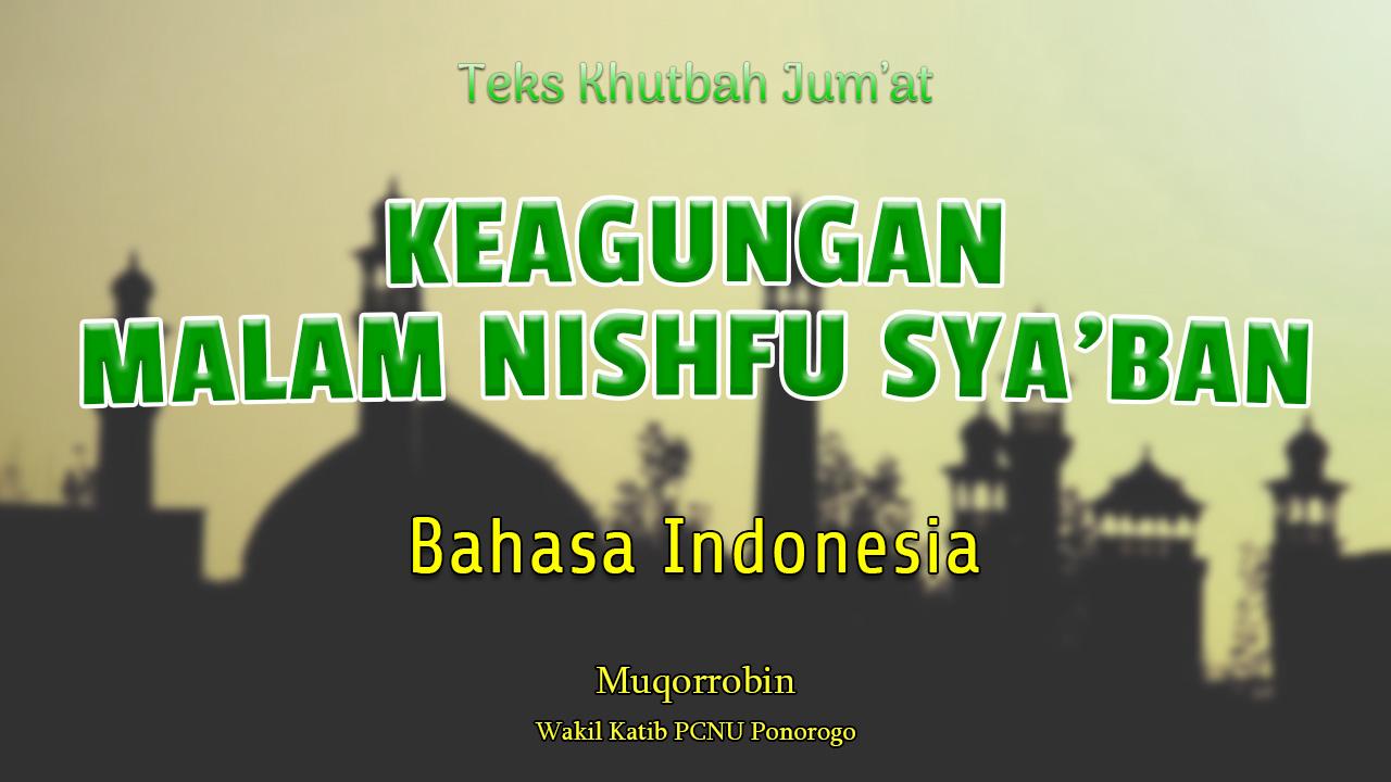 Khutbah Jum'at Singkat Bahasa Indonesia NU Keagungan Nishfu Sya'ban
