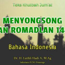 Khutbah Jumat Singkat Bahasa Indonesia NU - Menyongsong Bulan Romadlan 1442 H