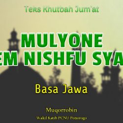 Khutbah Jum'at Singkat Basa Jawa Nu - Mulyone Malem Nishfu Sya'ban