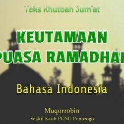 Teks Khutbah Jumat Singkat Bahasa Indonesia NU - KEUTAMAAN PUASA RAMADHAN