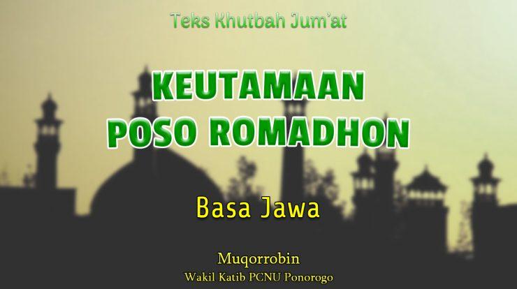 Teks Khutbah Jumat Singkat Basa Jawa NU - KEUTAMAAN POSO ROMADHON