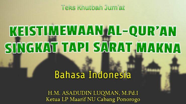 Naskah Khutbah Jumat Singkat NU Bahasa Indonesia - Keistimewaan Al-Qur'an - Singkat Tapi Sarat Makna