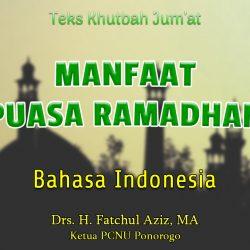 Teks Khutbah Jumat Singkat NU Bahasa Indonesia - Manfaat Puasa Ramadhan
