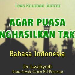 Teks Khutbah Jumat Singkat Bahasa Indonesia - AGAR PUASA MENGHASILKAN TAKWA