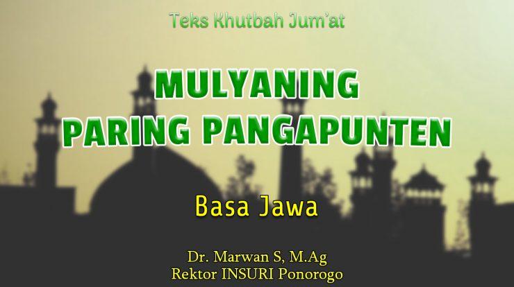 Teks Khutbah Jumat Singkat Terbaru Basa Jawa - Mulyaning Paring Pangapunten