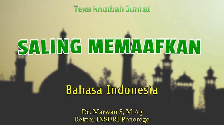 Khutbah Jumat Singkat Bahasa Indonesia NU - Saling Memaaftkan