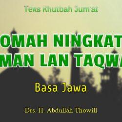Khutbah Jum'at tentang Syawal Bahasa Jawa Istiqomah Ningkataken Iman Lan Taqwa