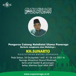 Almarhum KH. Sunarto Daerah yang Ada Ulamanya Seperti Hutan yang Ada Macannya