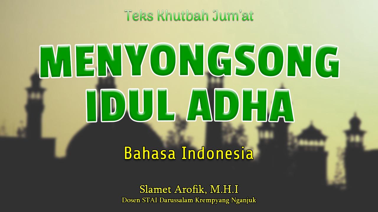 Teks Khutbah Jumat Singkat Bahasa Indonesia NU - Menyongsong Idul Adha