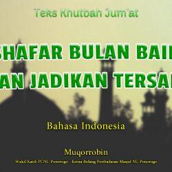 Khutbah Jumat Bahasa Indonesia - SHAFAR BULAN BAIK, JANGAN JADIKAN TERSANGKA